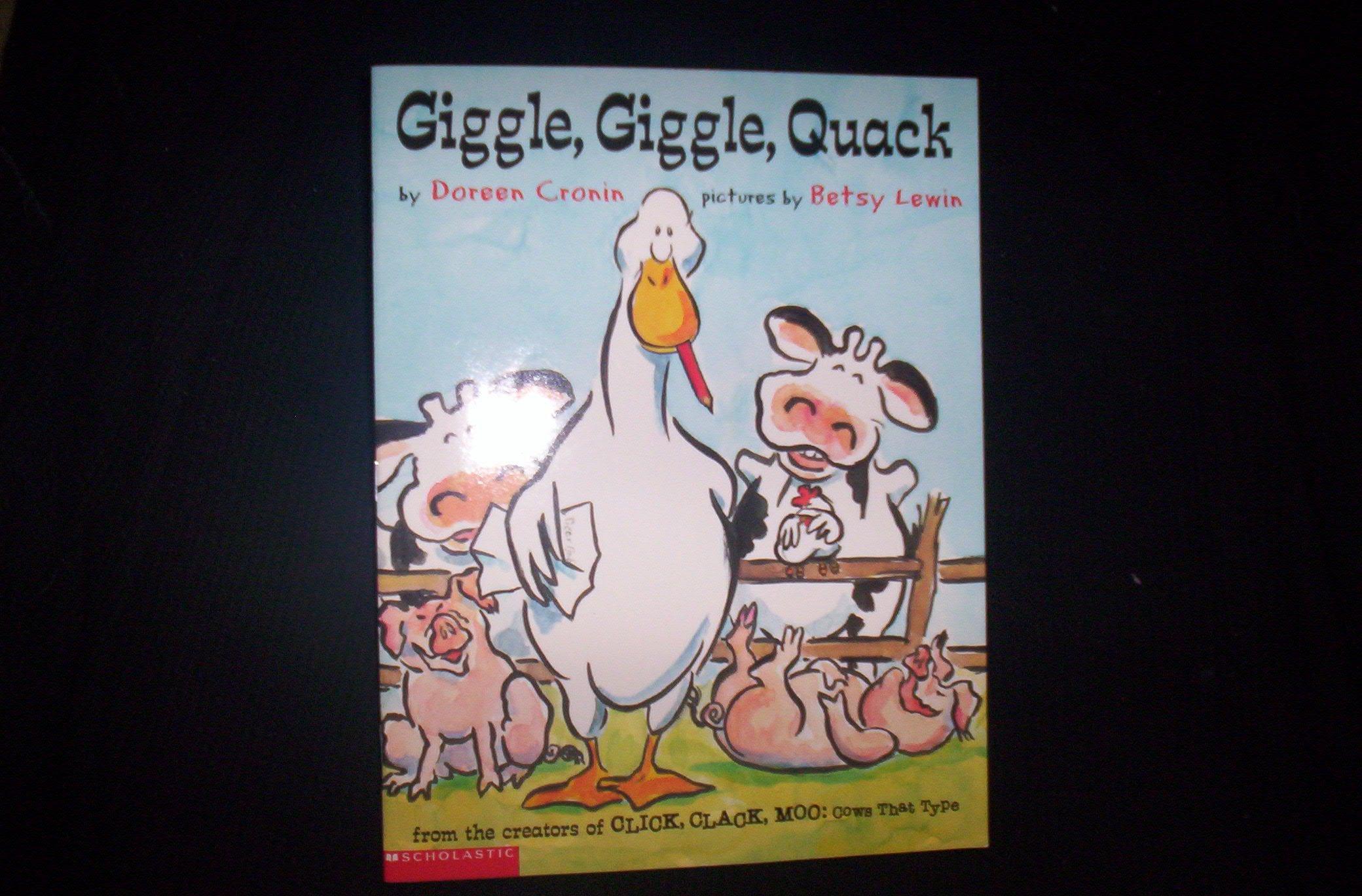 Giggle Giggle Quack: Doreen Cronin: 9780689874413: Amazon.com: Books