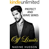 Off Limits (Protect and Serve Book 1)