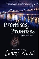 Promises, Promises (California Series Book 2) Kindle Edition