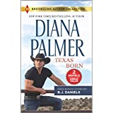 Texas Born & Smokin' Six-Shooter (Harlequin Bestselling Author Collection)