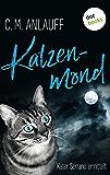 Katzenmond: Kater Serrano ermittelt