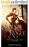 Shadow of the Rogue: A LitRPG Series (The Rogue's Gambit Book 1)