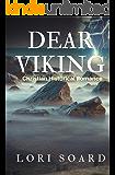 Dear Viking: Christian Historical Romance Novel