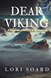 Dear Viking: Christian Historical Romance Novel