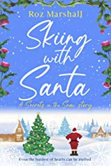 Skiing with Santa: A delightful festive tale set on the ski slopes of Scotland (Secrets in the Snow Book 7) Kindle Edition