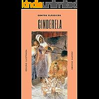 Cinderela: (Ilustrado) (Contos Clássicos Livro 3)