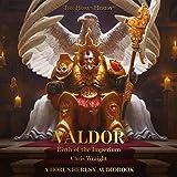 Valdor: Birth of the Imperium: The Horus Heresy