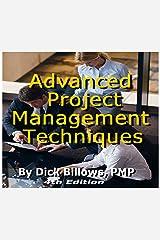 Project Management Techniques Advanced Kindle Edition