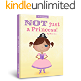 Not Just a Princess (A Mia Book Book 1)
