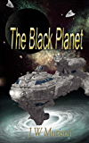 The Black Planet (Steven Gordon series Book 2)