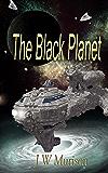 The Black Planet (Steven Gordon series Book 2) (English Edition)