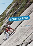 Scottish Rock: South Volume 1: The Best Mountain, Crag, Sea Cliff and Sport Climbing in Scotland