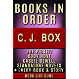 CJ Box Books in Order: Joe Pickett series, Joe Pickett short stories, Cody Hoyt series, all short stories, and…