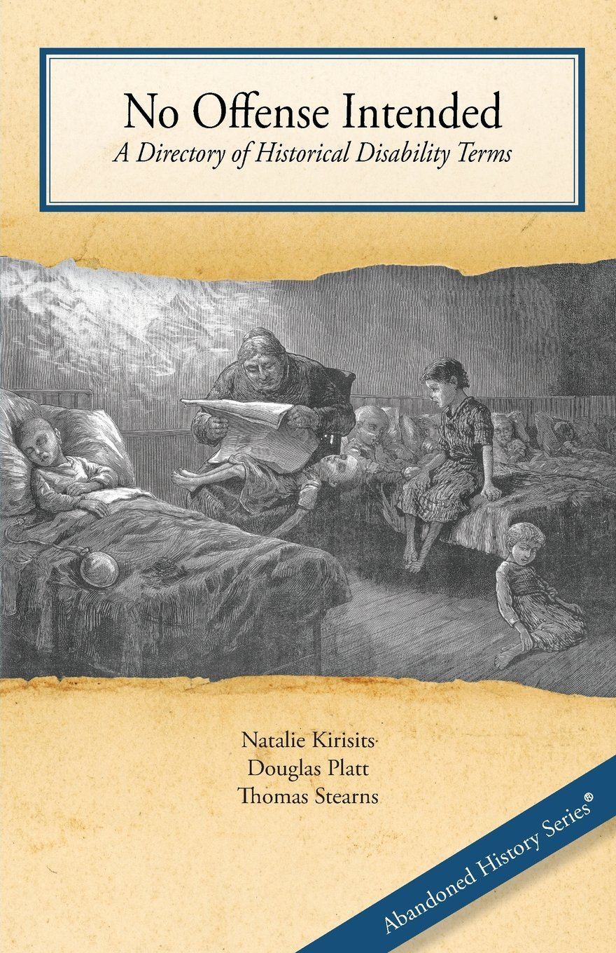 No Offense Intended, A Directory of Historical Disability Terms pdf epub