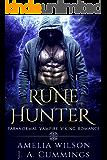 Rune Hunter: Paranormal Vampire Viking Romance (Rune Series Book 3)