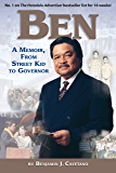 BEN: A Memoir from Street Kid to Governor