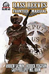 Bass Reeves Frontier Marshal Volume 1 Kindle Edition