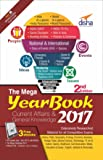 The Mega Yearbook 2017 - Current Affairs & General Knowledge for Competitive Exams
