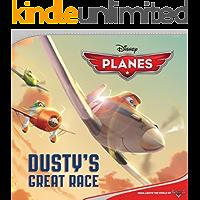 Planes: Dusty's Great Race (Disney Storybook (eBook))