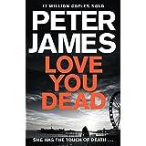 Love You Dead (Roy Grace #12)