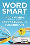 Word Smart, 6th Edition: 1400+ Words That Belong in Every Savvy Student's Vocabulary (Smart Guides)