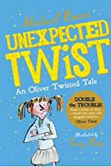 Unexpected Twist: An Oliver Twisted Tale Kindle Edition