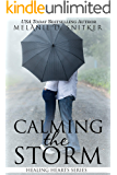 Calming the Storm (A Marriage of Convenience) (Healing Hearts Book 1)