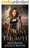 Visions of Triumph: A Paranormal Romance (The Gypsy's Curse Book 3)