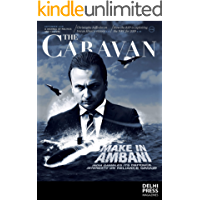 The Caravan Magazine- September 2018 ( Kindle Edition )