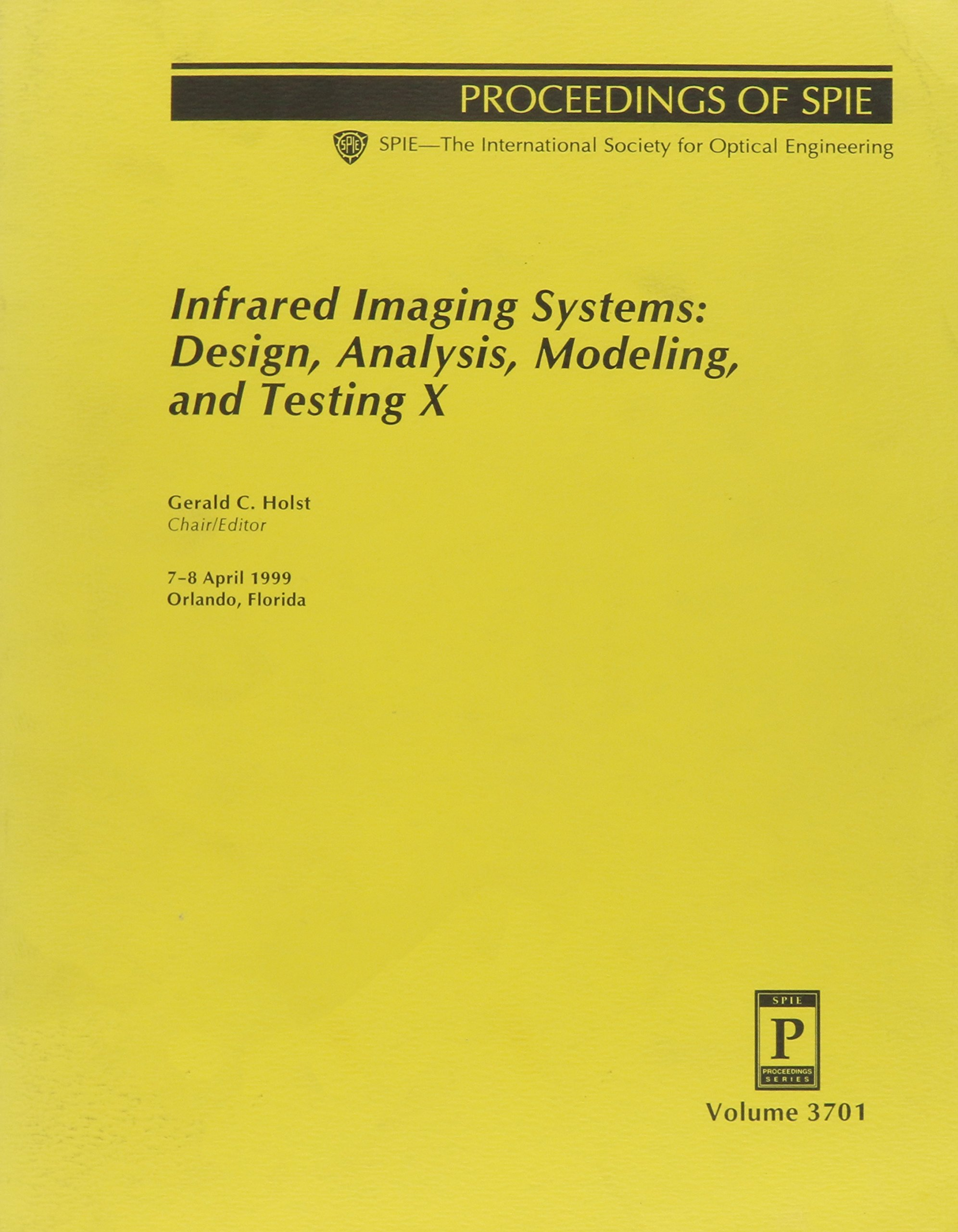 Infrared Imaging Systems Design Analysis Modeling and Testing XX