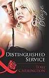 Distinguished Service (Mills & Boon Blaze) (Uniformly Hot!, Book 32)