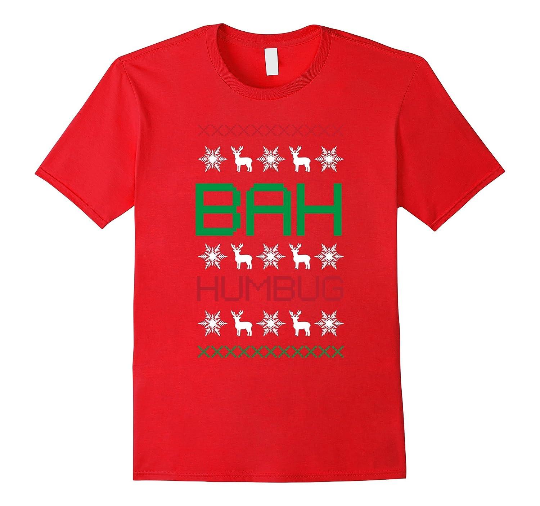 Bah Humbug - Funny Christmas Sayings T-Shirt. Best Gift Tee-Art