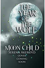 Moon Child: A PNR Shifter Romance (The Year of the Wolf Book 2) Kindle Edition