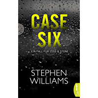 Case Six: Ein Fall für Loss & Stone, bekannt aus Tuesday Falling (German Edition)