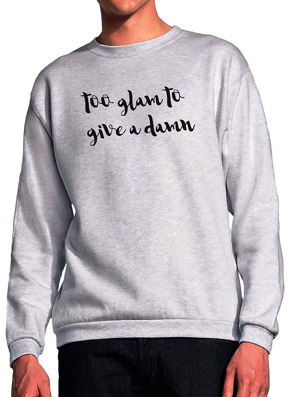Blackmeow Too Glam To Give A Damn Grey Unisex Sweatshirt Amazonfr