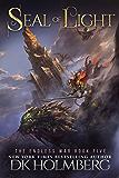 Seal of Light (The Endless War Book 5)