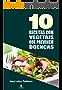 10 Receitas com vegetais que previnem doenças