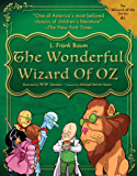 The Wonderful Wizard of Oz (The Wizard of Oz Series)