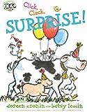 Click, Clack, Surprise! (A Click Clack Book)