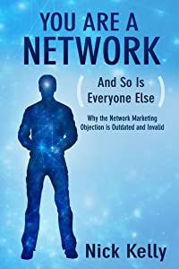 You Are A Network