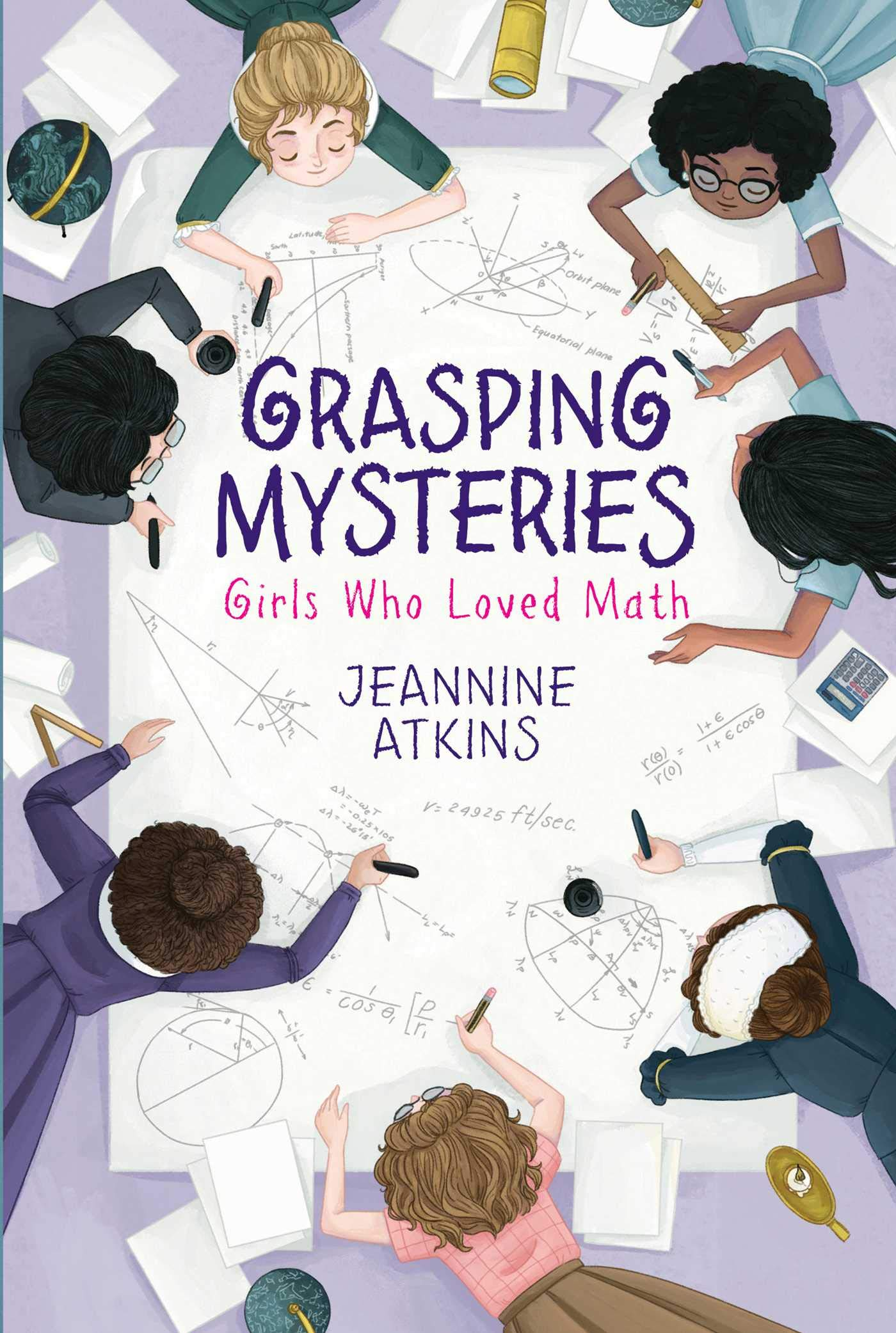 Amazon.com: Grasping Mysteries: Girls Who Loved Math ...