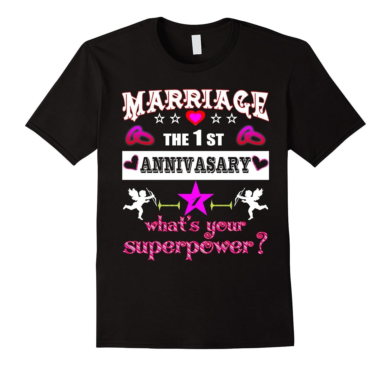1 Year Wedding Anniversary Gifts: Anniversary Gift 1st 1 Year Wedding Marriage T-Shirt-PL