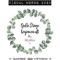 Visual Words 2020: Großer Typo-Art Kunstkalender mit 12 Trend-Sprüchen. Wandkalender im Poster Format mit edlem Kupferfarbendruck.
