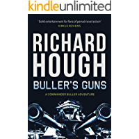 Buller's Guns (Commander Buller Book 1)