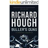 Buller's Guns (Commander Buller Book 1)