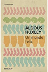 Un mundo feliz / Brave New World (Spanish Edition)