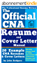The Official CNA Resume and Cover Letters Manual: Resumes, Cover Letters, Tips, Secrets, and More (English Edition)