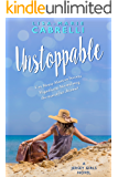Unstoppable: A Sweet Romance (Jersey Girls Book 2)