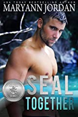 SEAL Together (Silver SEALs Book 3) Kindle Edition