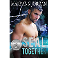 SEAL Together (Silver SEALs  Book 2)